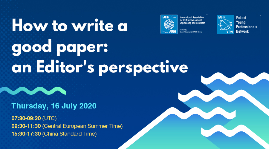 How to write a good paper: an Editor's perspective. Click and go to livestreaming page
