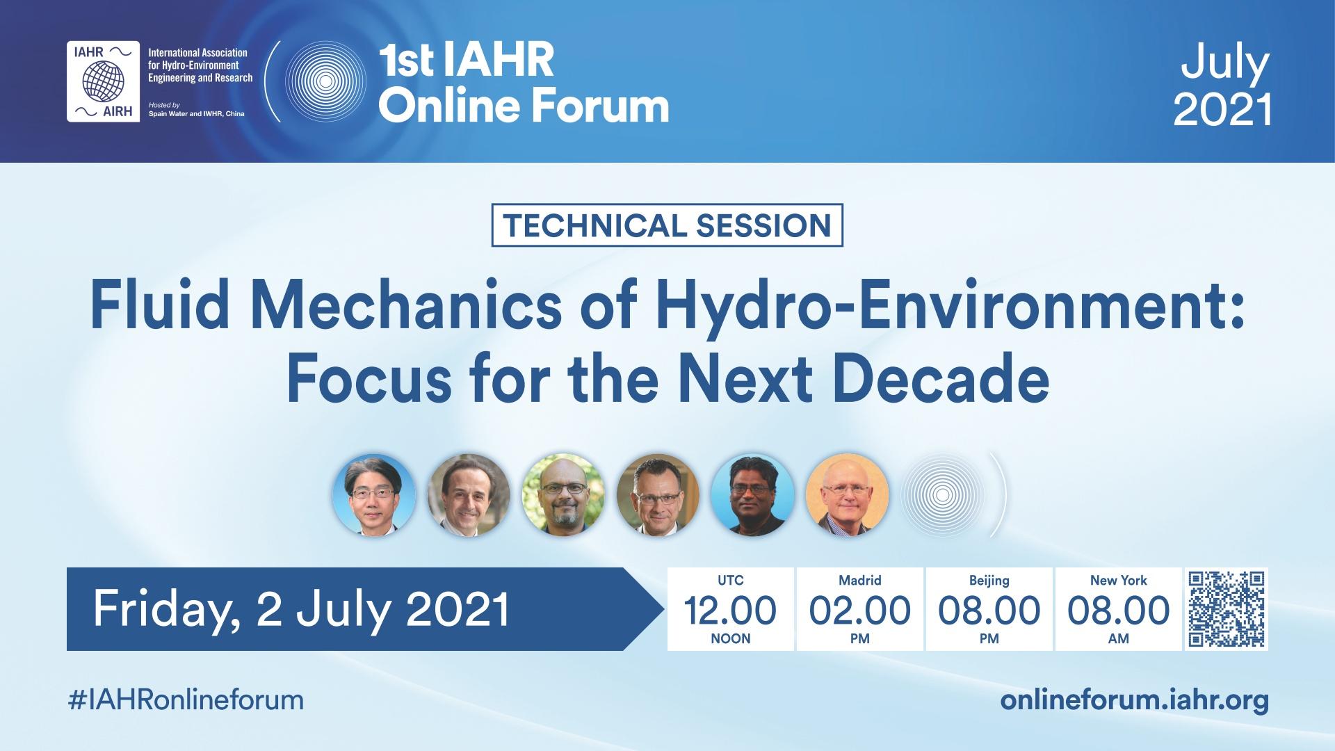 1st IAHR Online Forum: Fluid mechanics of hydro-environment: focus for the next decade