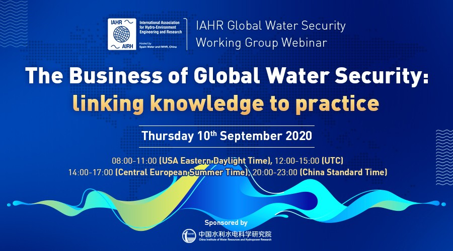 Webinar: The Business of Global Water Security: Linking Knowledge to Practice