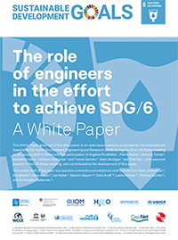 The role of engineers in the effort to achieve SDG 6. A White Paper