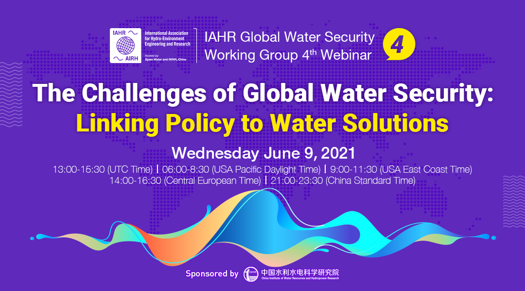 Webinar: The Challenges of Global Water Security: Linking Policy to Water Solutions