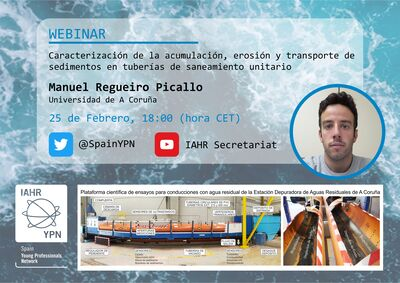 IAHR Spain YPN IV Webinar: Caracterización de la acumulación, erosión y transporte de sedimentos en tuberías de saneamiento unitario