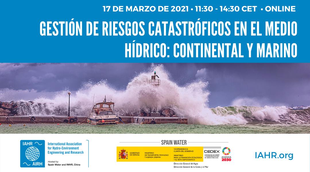 Gestión de riesgos catastróficos en el medio hídrico: continental y marino