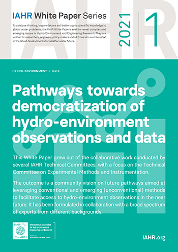 IAHR White Paper: Pathways towards democratization of hydro-environment observations and data