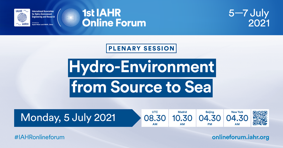 1st IAHR Online Forum: Hydro-Environment from Source to Sea