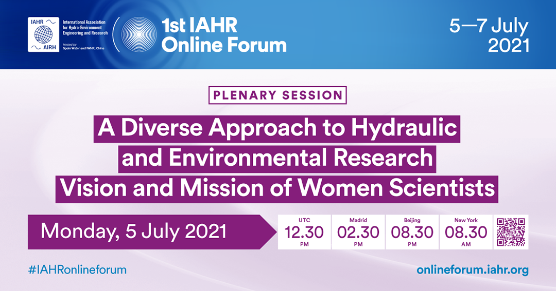 1st IAHR Online Forum: A Diverse Approach to Hydraulic and Environmental Research