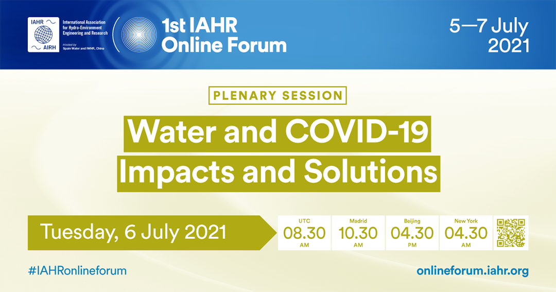 1st IAHR Online Forum: Water and COVID-19 Impacts and Solutions