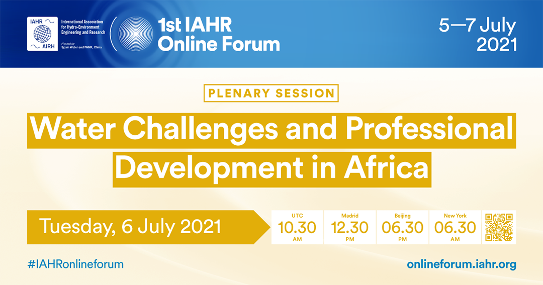 1st IAHR Online Forum: Water Challenges and Professional Development in Africa