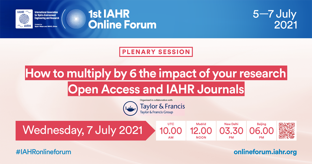 1st IAHR Online Forum - How to multiply  by 6 the impact of your research: Open Access and IAHR Journals